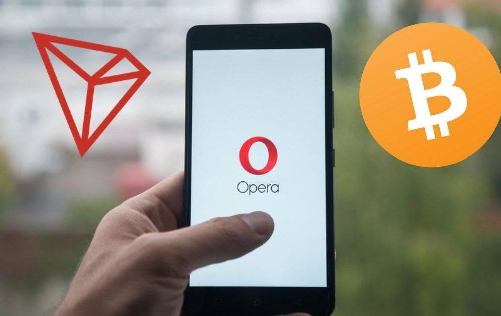 Opera – Un nouveau portefeuille intégré supportant le Bitcoin (BTC) et TRON (TRX)