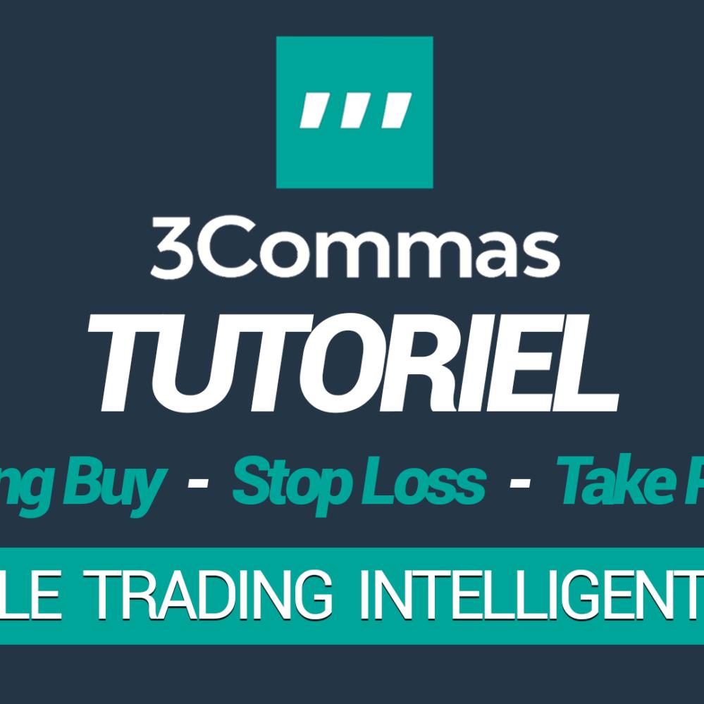 Tutoriel 3Commas – Configurer l'outil de SmartTrading