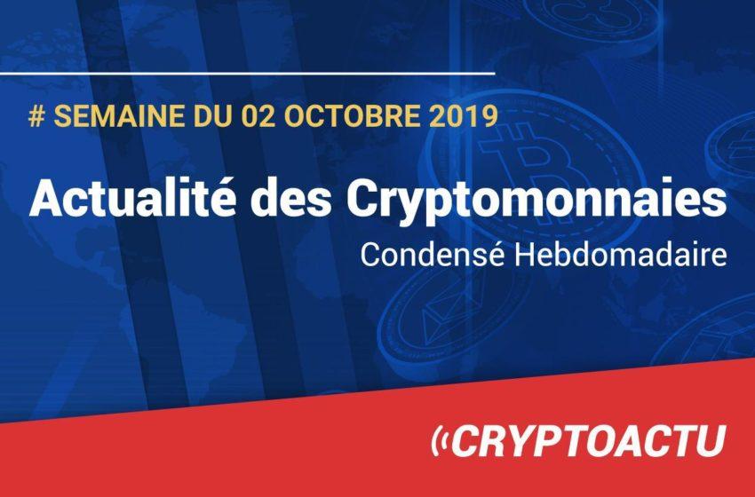 Actualité des cryptomonnaies – Semaine du 02 octobre 2019