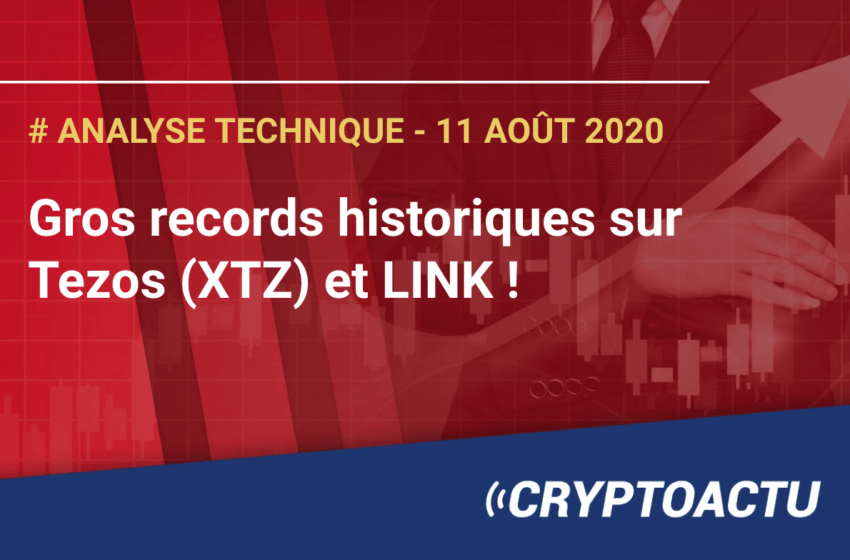 Analyse technique – Gros records historiques sur Tezos (XTZ) et LINK !