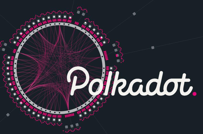 Polkadot – Le réseau des blockchains accélère son développement