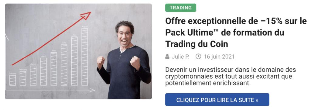 Offre exceptionnelle de –15% sur le Pack Ultime™ de formation du Trading du Coin