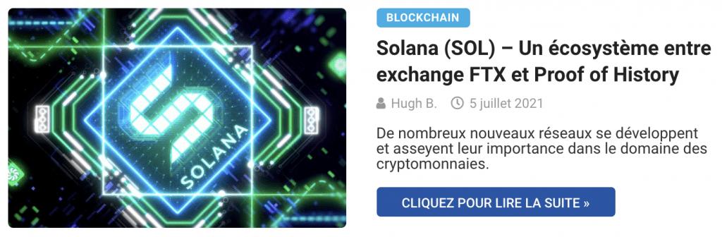 Solana (SOL) – Un écosystème entre exchange FTX et Proof of History